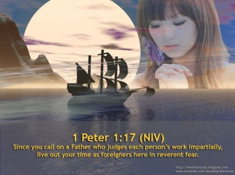 1 Peter 1.17 - Fear the Father